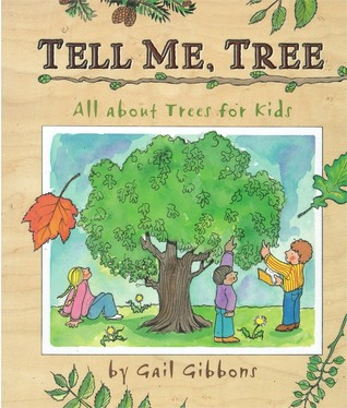 Tell Me, Tree by Gail Gibbons