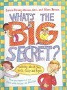 What's the Big Secret?: Talking about Sex with Girls and Boys