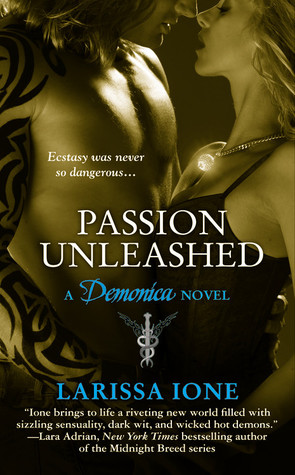 Passion Unleashed (Demonica #3)