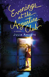 Evenings at the Argentine Club by Julia Amante