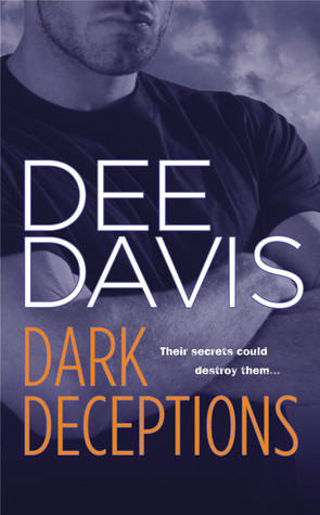 Dark Deceptions (A-Tac, #1)
