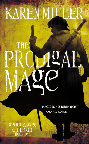 The Prodigal Mage (The Fishermans Childr...