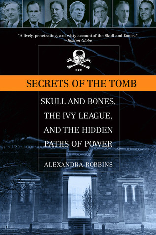 Secrets of the Tomb by Alexandra Robbins