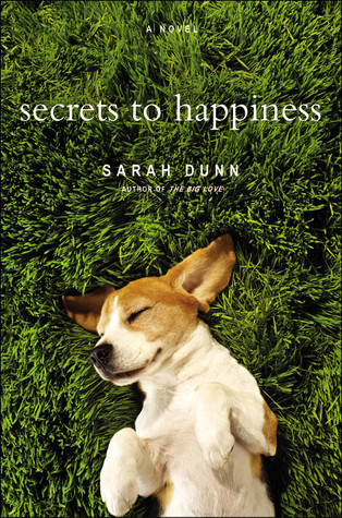 Secrets to Happiness by Sarah Dunn
