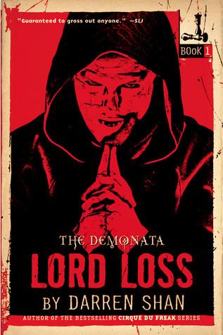 Lord Loss (The Demonata, #1)