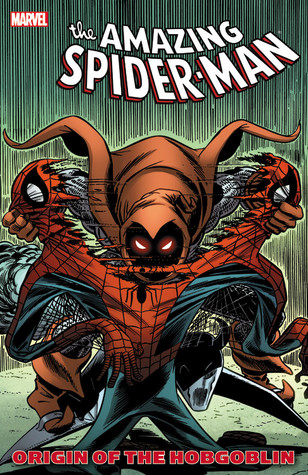 The Amazing Spider-Man: Origin of the Hobgoblin