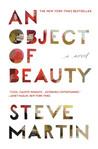 An Object of Beauty by Steve Martin