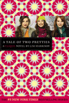 A Tale of Two Pretties (The Clique, #14)