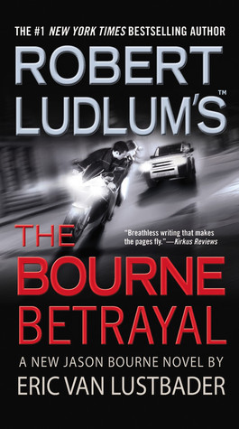 The Bourne Betrayal(Jason Bourne 5)