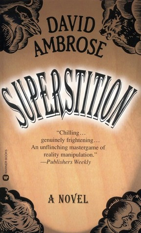 Superstition by David Ambrose