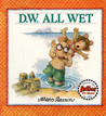 D.W. All Wet by Marc Brown