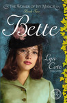 Bette (Women of Ivy Manor, #2)