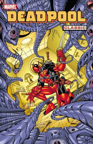 Deadpool Classic, Vol. 4 by Joe Kelly