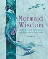 Mermaid Wisdom: E...