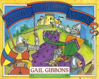 Knights in Shining Armor by Gail Gibbons