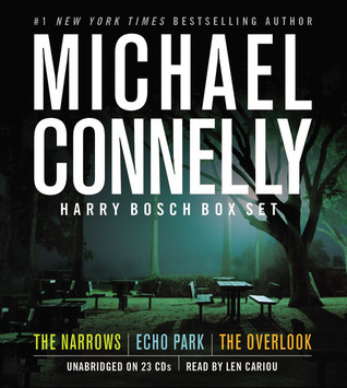 Harry Bosch Box Set: The Narrows/Echo Park/The Overlook (Harry Bosch, #10, 12-13)