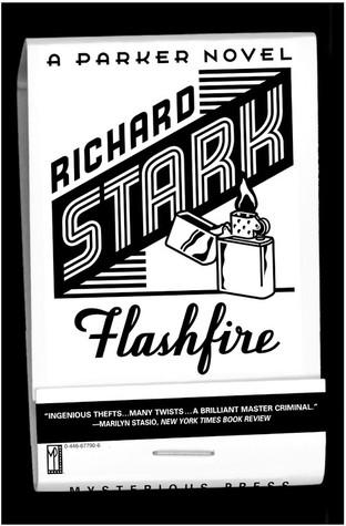 Flashfire (Parker, #19) by Richard Stark