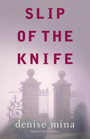 Slip of the Knife by Denise Mina