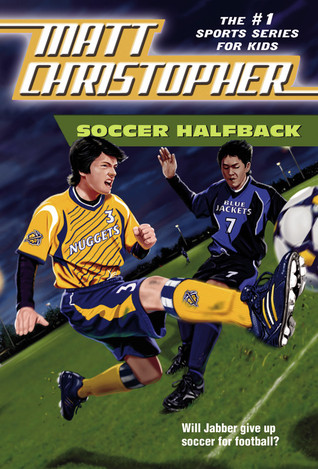 Soccer Halfback by Matt Christopher