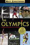 The Olympics by Matt Christopher