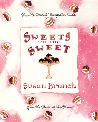 Sweets to the Sweet by Susan Branch