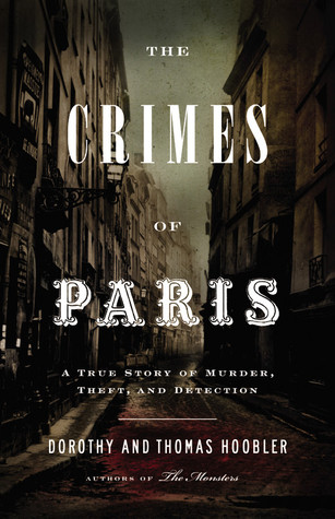 The Crimes of Paris by Dorothy Hoobler