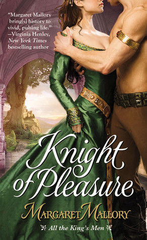 Knight of Pleasure by Margaret Mallory