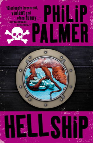 Ebook Hell Ship by Philip Palmer TXT!