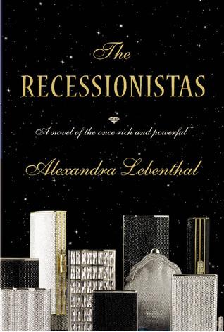 The Recessionistas by Alexandra Lebenthal