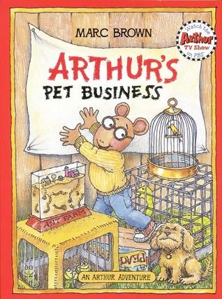 Arthur's Pet Business (Arthur Adventure Series) by Marc Brown