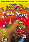 Jurassic Grampa (Wiley & Grampa's Creature Features, #10)
