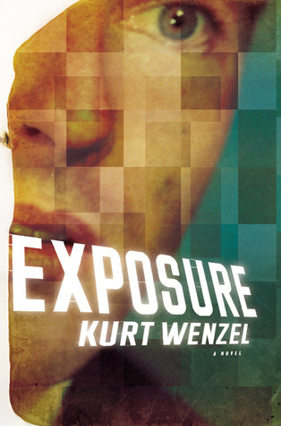Exposure by Kurt Wenzel