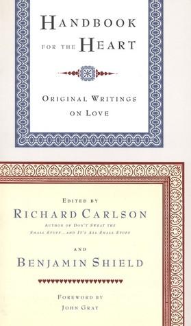 Handbook for the Heart: Original Writings on Love