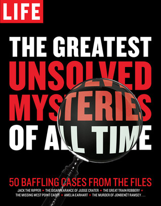 25 Greatest Unsolved Mysteries Ever - List25