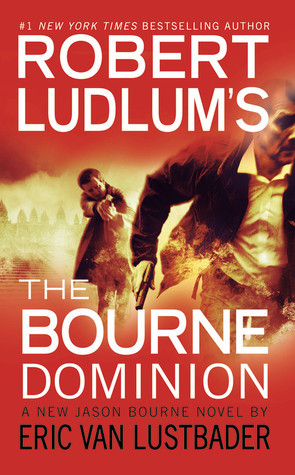 The Bourne Dominion(Jason Bourne 9)