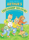 Arthur's Friendship Treasury by Marc Brown