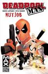 Deadpool MAX, Volume 1: Nutjob