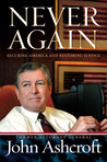 Never Again: Securing America and Restoring Justice