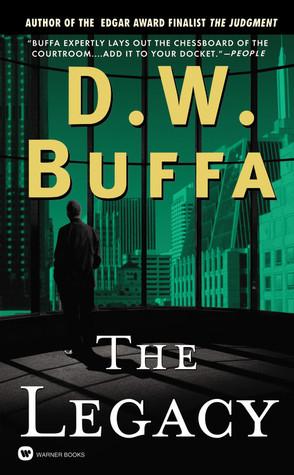 The Legacy by D.W. Buffa