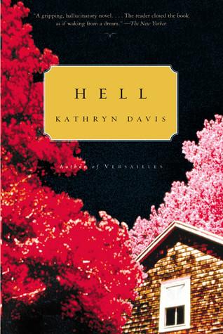 Hell by Kathryn Davis