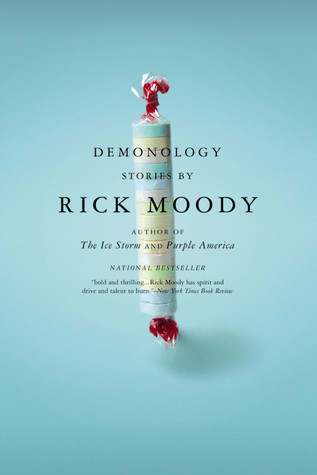 Demonology by Rick Moody