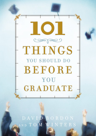 Descarga gratuita de libros de audio de computadora 101 Things You Should Do Before You Graduate