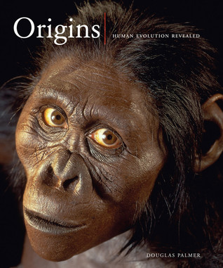 Origins: Human Evolution Revealed