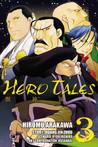 Hero Tales, Vol. 3 by Hiromu Arakawa