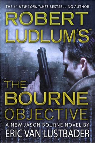 The Bourne Objective(Jason Bourne 8)
