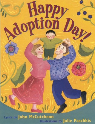 Happy Adoption Day! by John McCutcheon