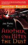 Another One Bites the Dust by Jennifer Rardin