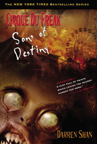 Sons of Destiny (Cirque Du Freak, #12)