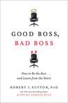 Good Boss, Bad Bo...