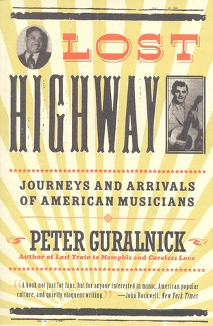 Lost Highways by Peter Guralnick (image courtesy Goodreads)